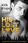 His Lost Love